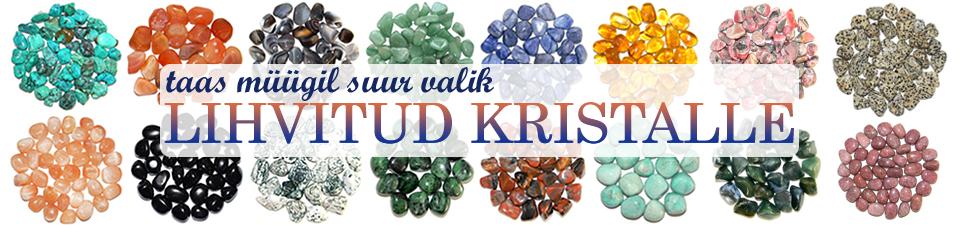 lihvitud kristallid