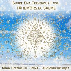 Suure Ema tervendus I osa MP3