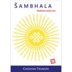 Šambhala. Sõdalase püha tee
